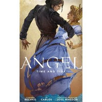 Angel Season 11 Vol. 2 : Time and Tide TP