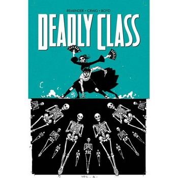 Deadly Class Vol. 6 : This Is Not The End TP