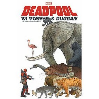 Deadpool By Posehn & Duggan Complete Collection Vol. 1 TP
