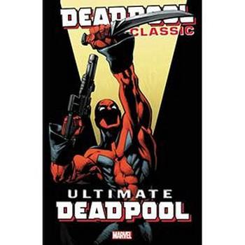 Deadpool Classic Vol. 20 : Ultimate Deadpool TP