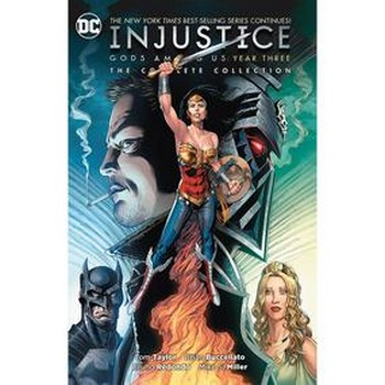 Injustice Gods Among Us year Three : Complete Collection TP