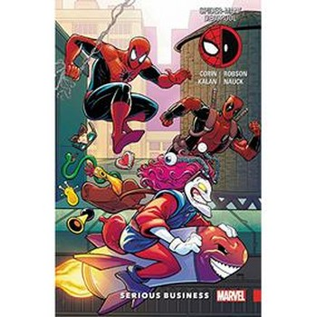 Spider-Man/Deadpool Vol. 4 : Serious Business TP
