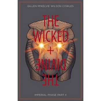 Wicked & Divine Vol. 6 : Imperial Phase Part 2 TP
