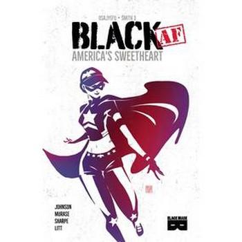Black AF : America's Sweetheart TP
