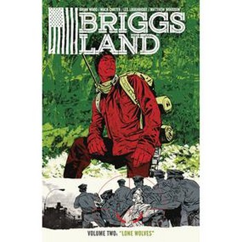 Briggs Land Vol. 2 : Lone Wolves TP