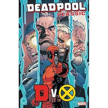 Deadpool Classic Vol. 21 : DVX TP