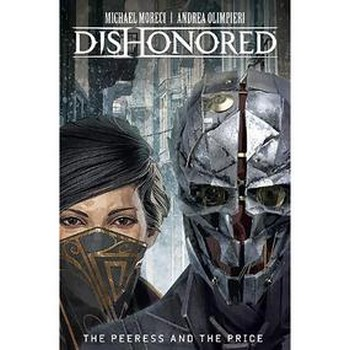 Dishonored : Peerless and the Price HC