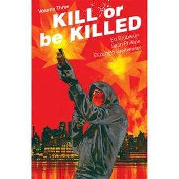 Kill Or Be Killed Vol. 3 TP