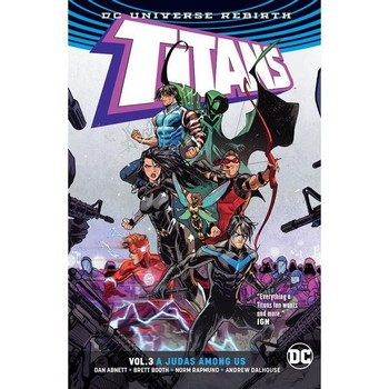 Titans Vol. 3 : A Judas Among Us TP (Rebirth)