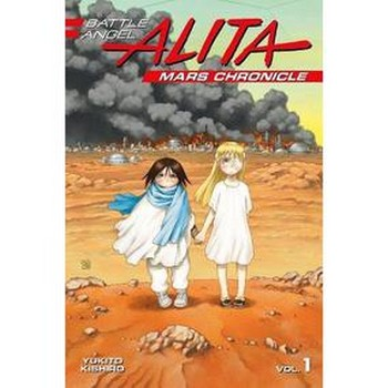Battle Angel Alita : Mars Chronicle Vol. 1 SC