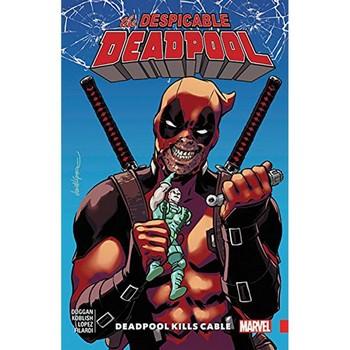 Despicable Deadpool Vol. 1 : Deadpool Kills Cable TP
