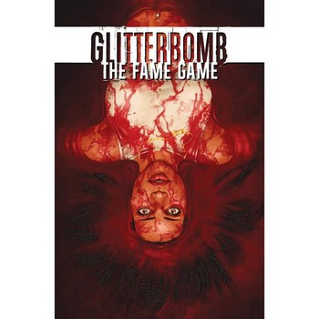 Glitterbomb Vol. 2 : The Fame Game TP