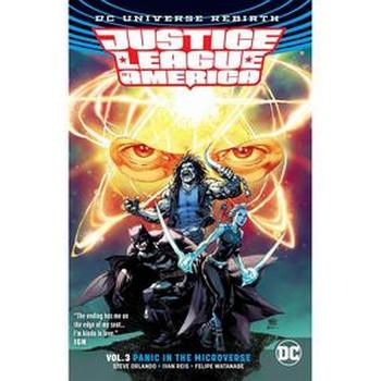 Justice League of America Vol. 3 : Panic... Microverse TP (Rebir