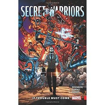 Secret Warriors Vol. 2 : If Trouble Must Come TP