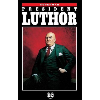 Superman : President Luthor TP