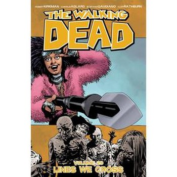 Walking Dead Vol. 29 : Lines We Cross TP