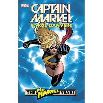 Captain Marvel - Carol Danvers : Ms Marvel Years TP