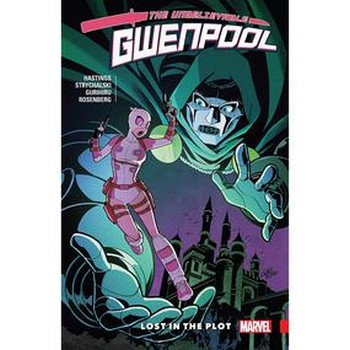 Gwenpool Vol. 5 : Lost in the Plot TP