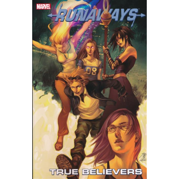 Runaways Vol. 4 : True Believers TP