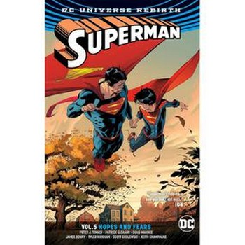 Superman Vol. 5 : Hopes and Fears TP (Rebirth)