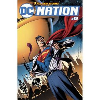 DC Nation #0 – Superman 1:100 Variant