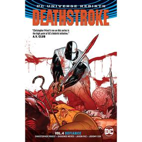 Deathstroke Vol. 4 : Defiance TP (Rebirth)