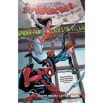 Amazing Spider-Man Renew Your Vows Vol. 3 : Eight Years Later TP