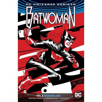 Batwoman Vol. 2 : Wonderland TP (Rebirth )