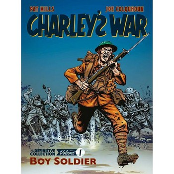 Charley's War Definitive Collection Vol. 1 : Boy Soldier (O)SC