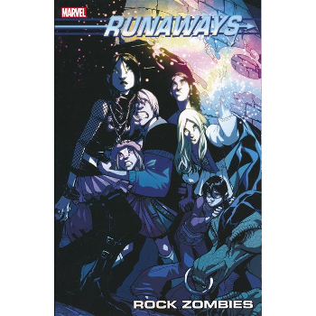Runaways Vol. 10 : Rock Zombies TP
