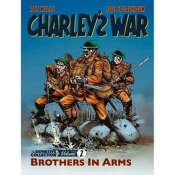 Charley's War Definitive Collection Vol. 2 : Brothers Arms (O)SC