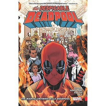 Despicable Deadpool Vol. 3 : Marvel Universe Kills Deadpool TP