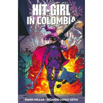 Hit-Girl Vol. 1 : Colombia TP