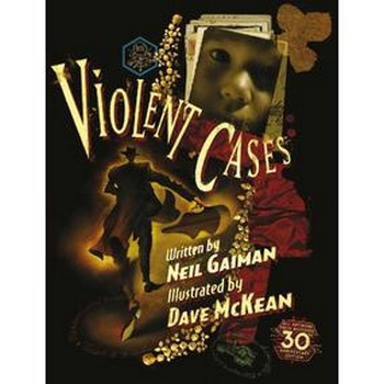 Violent Cases : 30th Anniversary Edition (O)HC