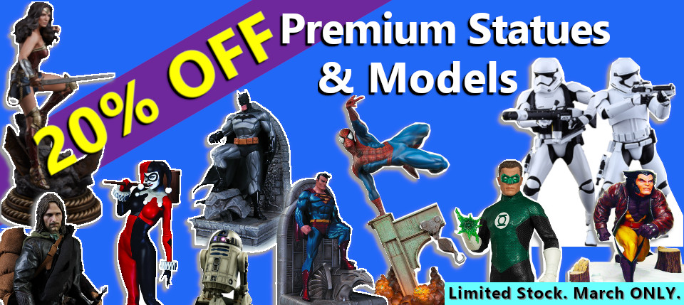 March Madness ! 20% OFF Premium Statues
